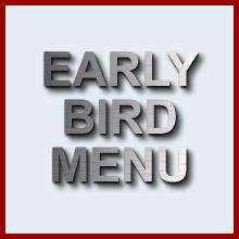 Early Bird Menu